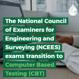 NCEES Transitions to Computer Based Testing